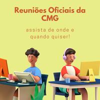 Reuniões da CMG disponibilizadas nos meios de comunicação